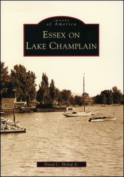 Essex on Lake Champlain by David C. Hislop Jr.