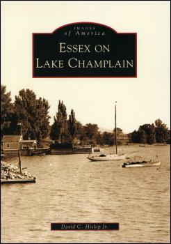 Essex on Lake Champlain by David C. Hislop Jr.