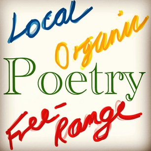 Local, Organic, Free-Range Poetry in Essex