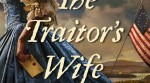 Fort Ticonderoga Author Series Features Allison Pataki, Author of Historical Novel THE TRAITOR'S WIFE