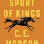 Kate Moses Presents The Sport of Kings (Update: Postponed!)