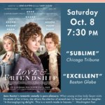 Champlain Valley Film Series to Show LOVE & FRIENDSHIP
